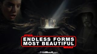 Star Wars: Endless Forms Most Beautiful